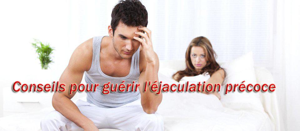 Conseils pour guérir l'éjaculation précoce