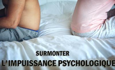 surmonter l'impuissance psychologique