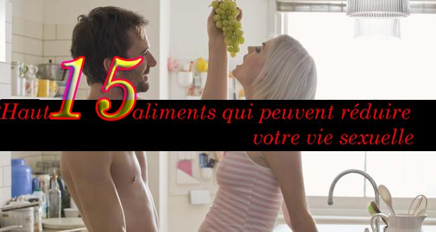 Haut 15 aliments qui peuvent réduire votre vie sexuelle