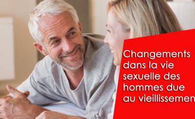 Tout ce que vous devez savoir sur les changements dans la vie sexuelle des hommes dus au vieillissement et à son traitement
