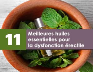 11 meilleures huiles essentielles pour la dysfonction érectile et Améliorez le pouvoir sexuel