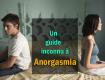 Un guide inconnu à Anorgasmie