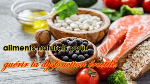 12 aliments naturels pour guérir la dysfonction érectile et obtenir une érection durable