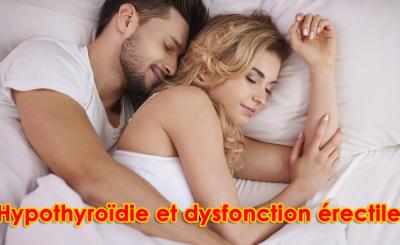 Hypothyroïdie et dysfonction érectile