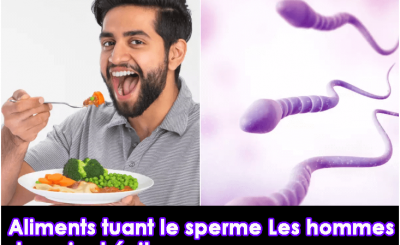 Aliments tuant le sperme Les hommes devraient éviter